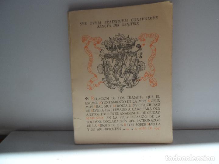 SEVILLA, CIUDAD MARIANA,RELACION DE LOS TRAMITES QUE EL EXCMO ..... LEER DESCRIPCION, FACSIMIL 1988 (Libros Antiguos, Raros y Curiosos - Pensamiento - Otros)