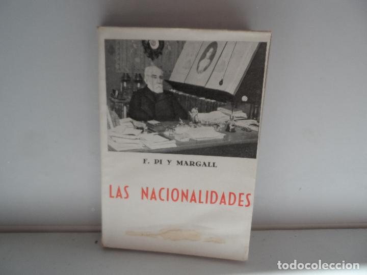 LAS NACIONALIDADES F PI Y MARGALL (Libros Antiguos, Raros y Curiosos - Pensamiento - Otros)