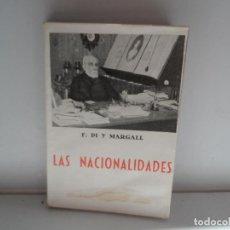 Libros antiguos: LAS NACIONALIDADES F PI Y MARGALL . Lote 113576271
