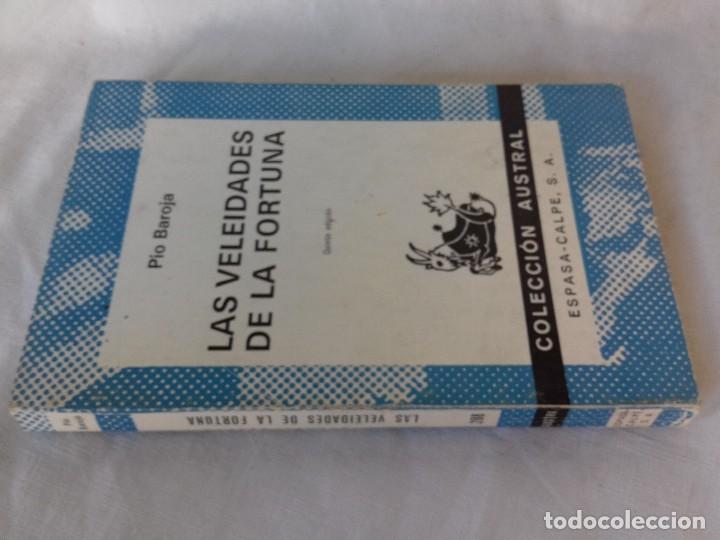 LAS VELEIDADES DE LA FORTUNA-PIO BAROJA-COLECCION AUSTRAL-ESPASA CALPE (Libros Antiguos, Raros y Curiosos - Literatura - Otros)
