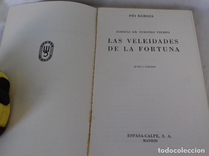 Libros antiguos: LAS VELEIDADES DE LA FORTUNA-PIO BAROJA-COLECCION AUSTRAL-ESPASA CALPE - Foto 3 - 113578755