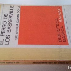Libros antiguos: LIBRO RTV 68 EL PERRO DE LOS BASKERVILLE-DOYLE,SIR ARTHUR CONAN-BIBLIOTECA BASICA SALVAT. Lote 113591979