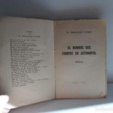 Libros antiguos: EL HOMBRE QUE COMPRO UN AUTOMOVIL W FERNANDEZ FLOREZ AÑO 1945. Lote 113627927