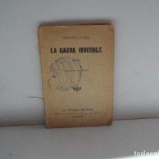 Libros antiguos: LA GARRA INVISIBLE - FRANCISCO CAMBA AÑO 1927 . Lote 113628143