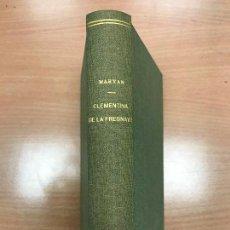 Libros antiguos: CLEMENTINA DE LA FRESNAYE - MARYAN - SIN AÑO - REENCUADERNADO. Lote 113630027