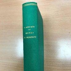 Old books - MERGY EL HUGONOTE- PRÓSPERO MERIMÉE - 1914 - REENCUADERNADO - 113630935