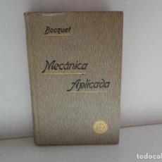 Libros antiguos: TRATADO ELEMENTAL DE MECANICA APLICADA AÑO 1905 BOCQUET . Lote 113670055