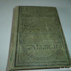 Libros antiguos: A,B,C DEL INSTALADOR Y MONTADOR ELECTRICISTA.MANUALES GALLACH.1927. Lote 113688187