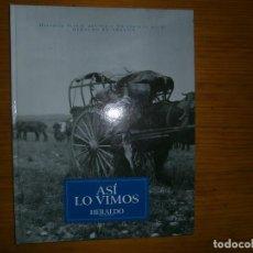 Libros antiguos: ASI LO VIMOS . Lote 113701307