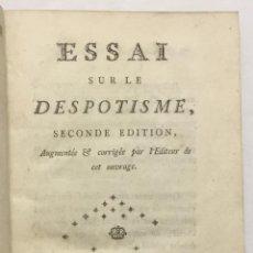 Libros antiguos: ESSAI SUR LE DESPOTISME. - [MIRABEAU, HONORÉ-GABRIEL RIQUETTI, CONDE DE]. LONDRES, 1776.. Lote 113749124