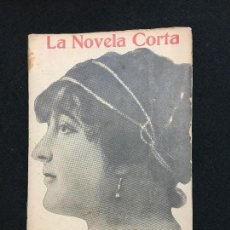 Libros antiguos: LA NOVELA CORTA. AÑO III. MADRID, 1918. Nº. 117. CARMEN DE BURGOS. COLOMBINE. ¡TODOS MENOS ESE!. Lote 113792963