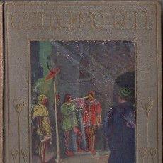 Libros antiguos: GUILLERMO TELL (ARALUCE, 1914). Lote 113819271