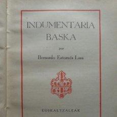 Libros antiguos: INDUMENTARIA BASKA BERNARDO ESTORNES LASA 1935. Lote 113858711