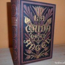 Libros antiguos: 1884 / LA CAIDA DE UN ANGEL / A.DE LAMARTINE. Lote 113912939