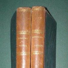 Libros antiguos: FRANCISCO FERNANDEZ FONTECHA: CURSO DE ASTRONOMIA NAUTICA Y NAVEGACION. 1875. 1ª ED. DEDICATORIA AUT. Lote 113925535