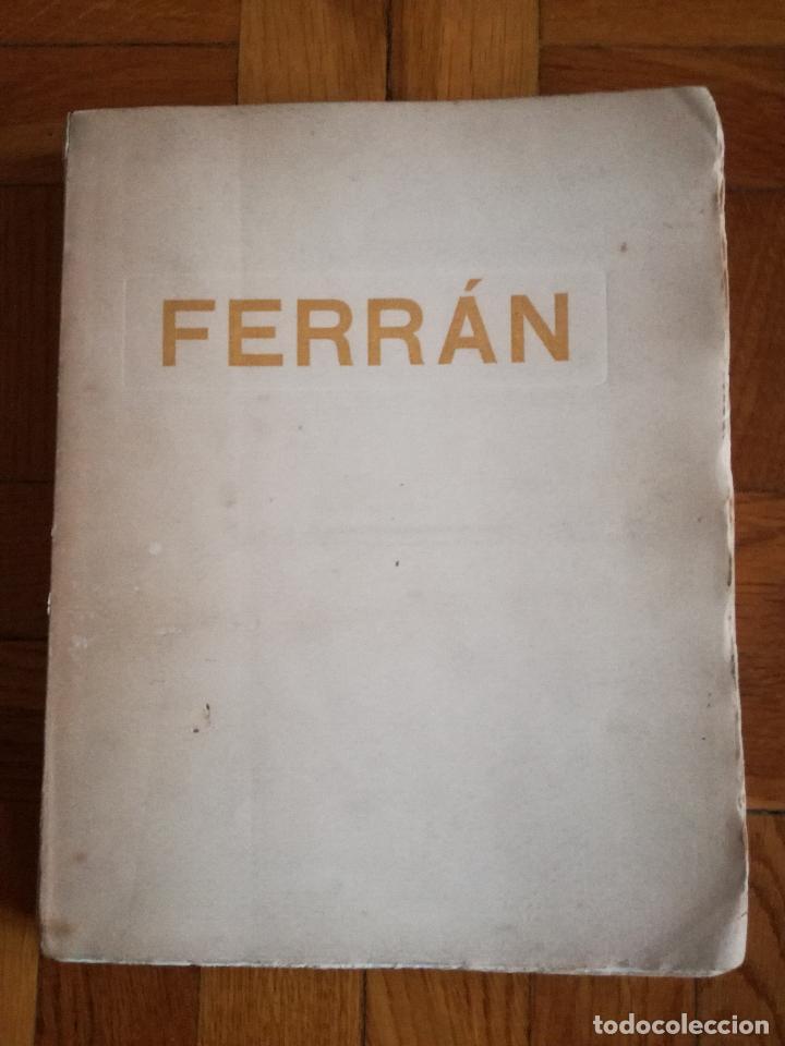Libros antiguos: FERRÁN La Vida de un Sabio Útil año 1917 - edicatoria autógrafo firma del Autor - Libro antiguo - Foto 11 - 113956575