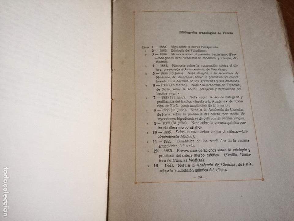 Libros antiguos: FERRÁN La Vida de un Sabio Útil año 1917 - edicatoria autógrafo firma del Autor - Libro antiguo - Foto 15 - 113956575