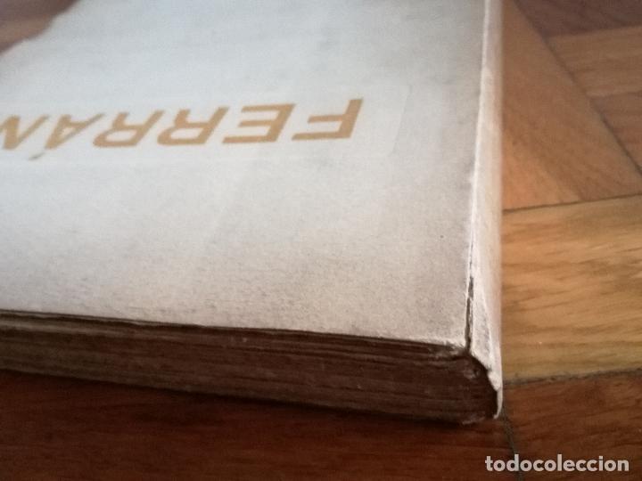 Libros antiguos: FERRÁN La Vida de un Sabio Útil año 1917 - edicatoria autógrafo firma del Autor - Libro antiguo - Foto 16 - 113956575