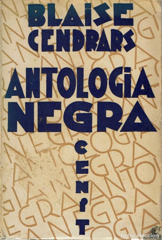 ANTOLOGÍA NEGRA, POR BLAISE CENDRARS. AÑO 1930. (3.3) (Libros antiguos (hasta 1936), raros y curiosos - Literatura - Narrativa - Otros)