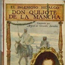 Libros antiguos: EL INGENIOSO HIDALGO DON QUIJOTE DE LA MANCHA, POR MIGUEL DE CERVANTES SAAVEDRA. AÑO 1916. (6.3). Lote 143249805