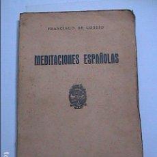 Libros antiguos: MEDITACIONES ESPAÑOLAS. FRANCISCO DE COSSIO. 1938. LIBRERIA SANTAREM. VALLADOLID.. Lote 114062183