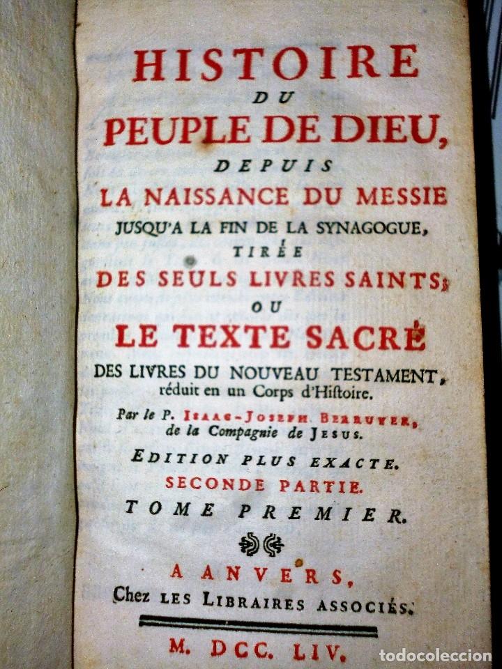 Libros antiguos: HISTOIRE DU PEUPLE DE DIEU, DEPUIS SON ORIGINE JUSQU´A LA NAISSANCE DU MESSIE(SECONDE PARTIE, 3 TOM) - Foto 2 - 77261493