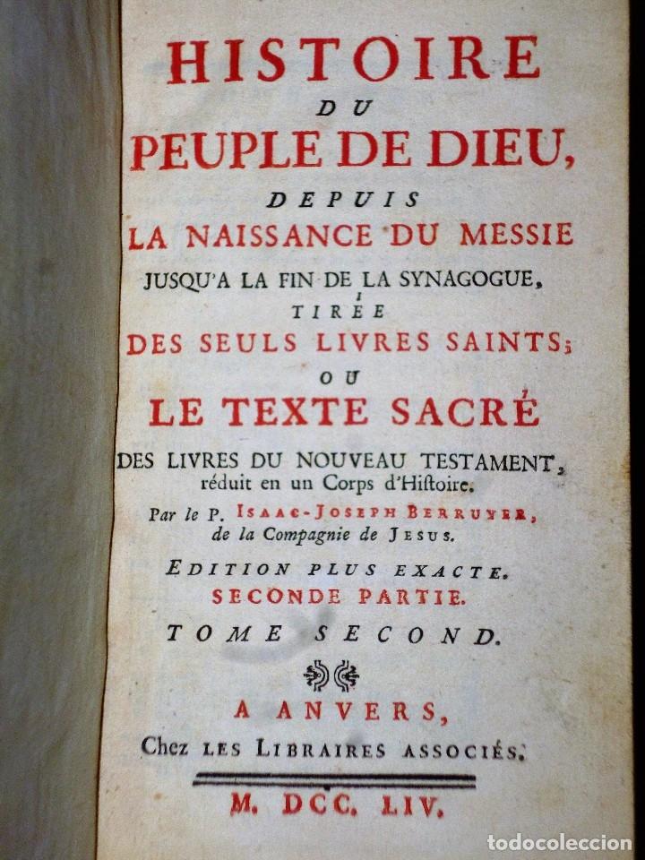 Libros antiguos: HISTOIRE DU PEUPLE DE DIEU, DEPUIS SON ORIGINE JUSQU´A LA NAISSANCE DU MESSIE(SECONDE PARTIE, 3 TOM) - Foto 5 - 77261493