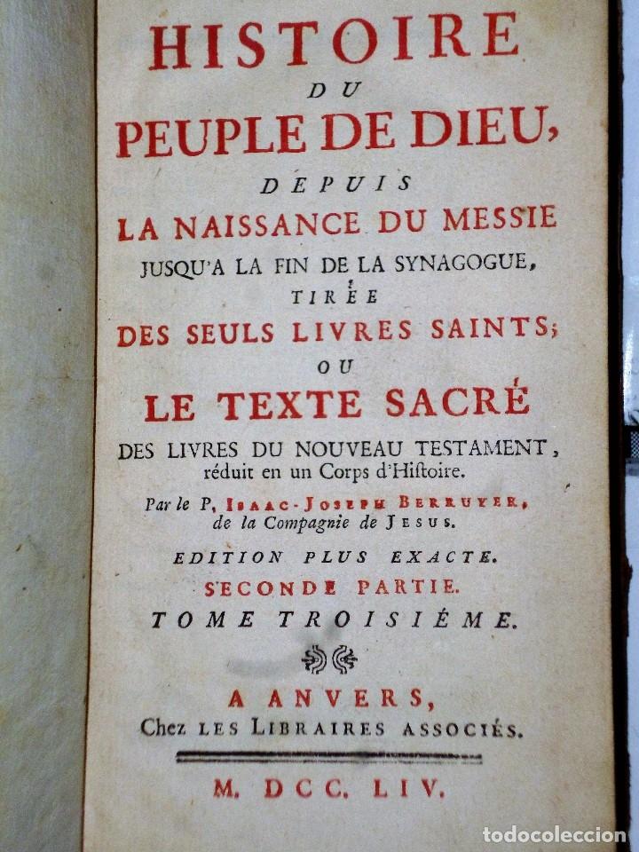 Libros antiguos: HISTOIRE DU PEUPLE DE DIEU, DEPUIS SON ORIGINE JUSQU´A LA NAISSANCE DU MESSIE(SECONDE PARTIE, 3 TOM) - Foto 8 - 77261493