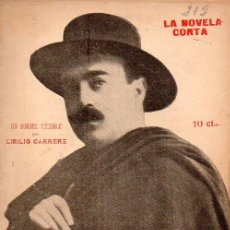 Libros antiguos: EMILIO CARRERE : UN HOMBRE TERRIBLE (LA NOVELA CORTA, 1920). Lote 114084803