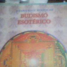 Libros antiguos: BUDISMO ESOT?RICO KYABJE RINPOCHÉ. Lote 133665459