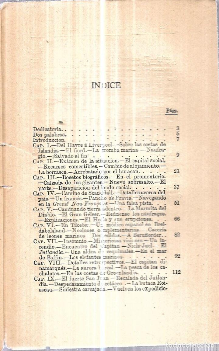 Libros antiguos: LAS REGIONES HELADAS DE LOS POLOS NORTE Y SUR. D. JOSE MORENO FUENTES Y D. JOSE CASTAÑO POSE.INTONSO - Foto 4 - 114158719