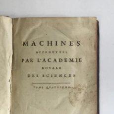 Libros antiguos: RECUEIL DES MACHINES APPROUVÉES PAR L'ACADÉMIE ROYALE DES SCIENCES. TOME QUATRIÉME. 1735.. Lote 114155179