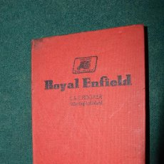 Libros antiguos: ROYAL ENFIELD MOTORCYCLES, PRACTICAL GUIDE FOR OWNERS AND REPAIRES, 1955.. Lote 114187395