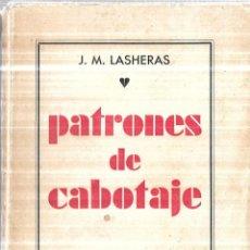 Libros antiguos: PATRONES DE CABOTAJE. J.M. LASHERAS. CONTESTACIONES COMPLETAS. NAVEGACION ASTRONOMICA. 1931. . Lote 114243047