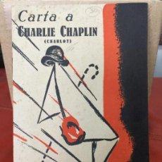 Libros antiguos: CARTA A CHARLIE CHAPLIN - LUIS ESCOBAR - BILBAO 1937 . Lote 114270755