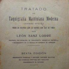 Libros antiguos: TRATADO DE TAQUIGRAFÍA MARTINIANA MODERNA LEÓN SANZ LODRE 1934. Lote 114184991