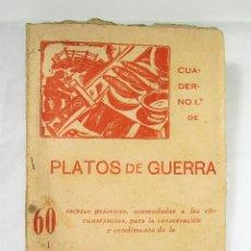 Libros antiguos: CUADERNO 1º DE PLATOS DE GUERRA - LA SARDINA - 1ª EDICIÓN. Lote 114321847