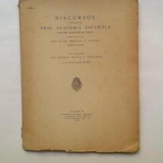Libros antiguos: DISCURSOS LEÍDOS ANTE LA REAL ACADEMIA ESPAÑOLA - : JUAN ARMADA Y LOSADA / ANTONIO MAURA Y MONTANER. Lote 114348131