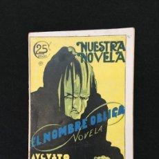 Libros antiguos: NUESTRA NOVELA. PUBLCS. SEMANAL. AÑO I. MADRID, 1925. Nº 12. A. MARTINEZ OLMEDILLA. EL NOMBRE.... Lote 114352411