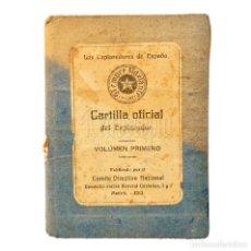 Libros antiguos: CARTILLA OFICIAL DEL EXPLORADOR. LOS EXPLORADORES DE ESPAÑA VOLUMEN PRIMERO. BOY SCOUTS MADRID 1913. Lote 114376023