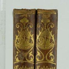 Libros antiguos: HISTORIA DE LA REFORMA PROTESTANTE-WILLIAM POBBETT-IMPRENTA DE LOS H. DE LA V.PLA,1849-2 TOMOS. Lote 114382891