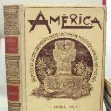 Libros antiguos: AMÉRICA HISTORIA DE SU DESCUBRIMIENTO. TOMO III.- CRONAU, RODOLFO. - A-MOYSI-132.. Lote 114383267