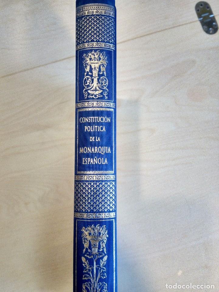CONSTITUCIÓN POLÍTICA DE LA MONARQUÍA ESPAÑOLA (Libros Antiguos, Raros y Curiosos - Historia - Otros)