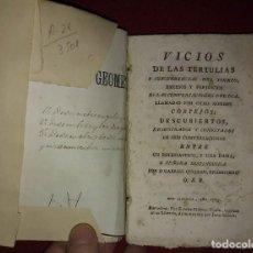 Libros antiguos: VICIOS DE LAS TERTULIAS Y CONCURRENCIAS DEL TIEMPO, EXCESOS Y PERJUICIOS DE LAS CONVERSACIONES 1785. Lote 114405887