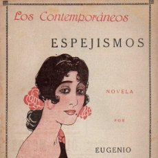 Libros antiguos: E. SELLÉS : ESPEJISMOS (LOS CONTEMPORÁNEOS, 1918). Lote 114409791