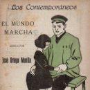 Libros antiguos: ORTEGA MUNILLA : EL MUNDO MARCHA (LOS CONTEMPORÁNEOS, 1919). Lote 114409887