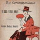 Libros antiguos: MARTÍNEZ OLMEDILLA : EN SUS PROPIAS REDES (LOS CONTEMPORÁNEOS, 1919). Lote 114409951
