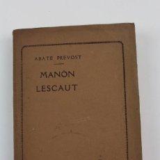 Libros antiguos: L- 4689. MANON LESCAUT, ABATE PREVOST. 1911.. Lote 114436611