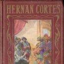 Libros antiguos: ARALUCE : HERNÁN CORTÉS (C. 1930). Lote 114499611