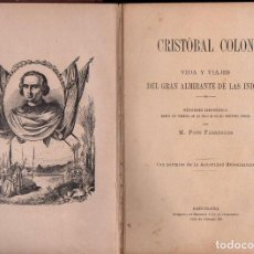 Libros antiguos: PONS FÁBREGUES : CRISTÓBAL COLÓN (HENRICH, 1911). Lote 114499779